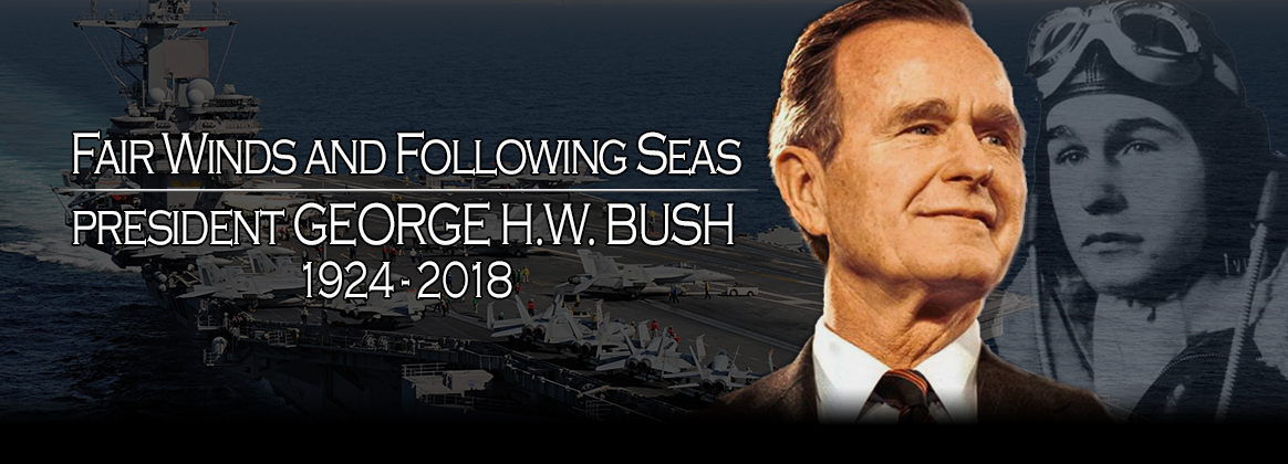 Fair Winds and Following Seas - President George H.W. Bush