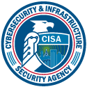 Department of Homeland Security - Cybersecurity & Infrastructure Security Agency